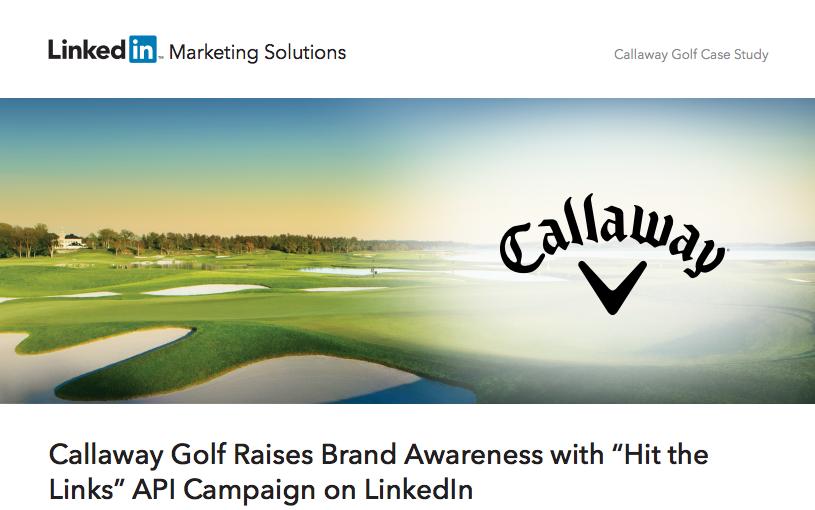 Callaway Top B2B Content Marketing Examples