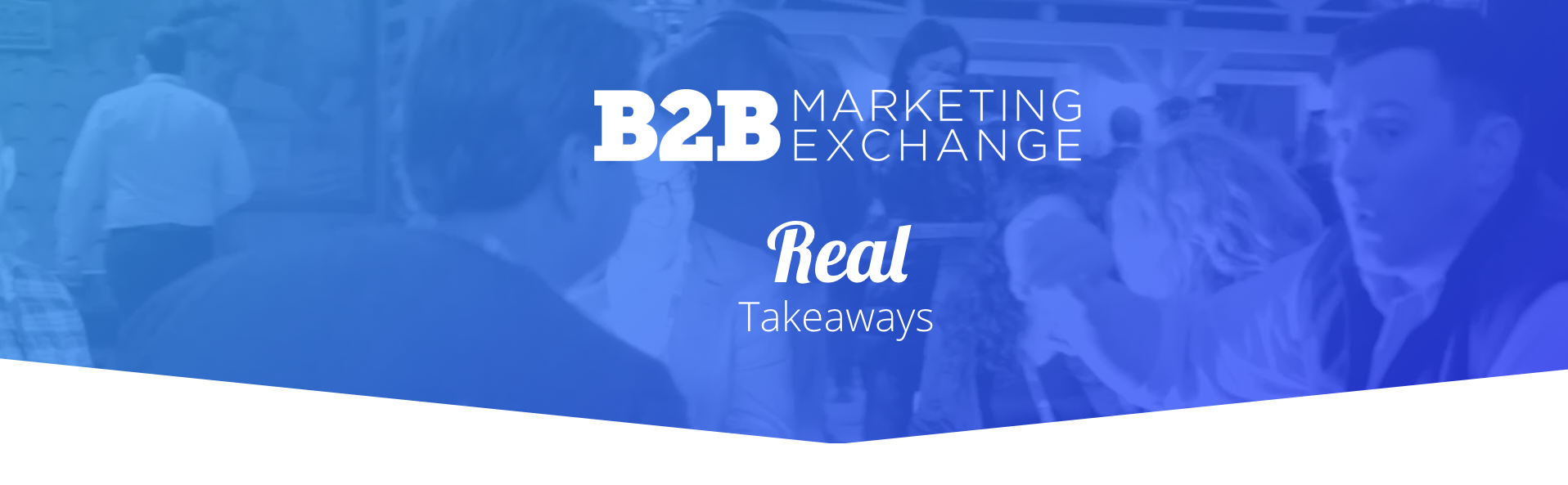 B2B Marketing Exchange 2018 Marketing Conference