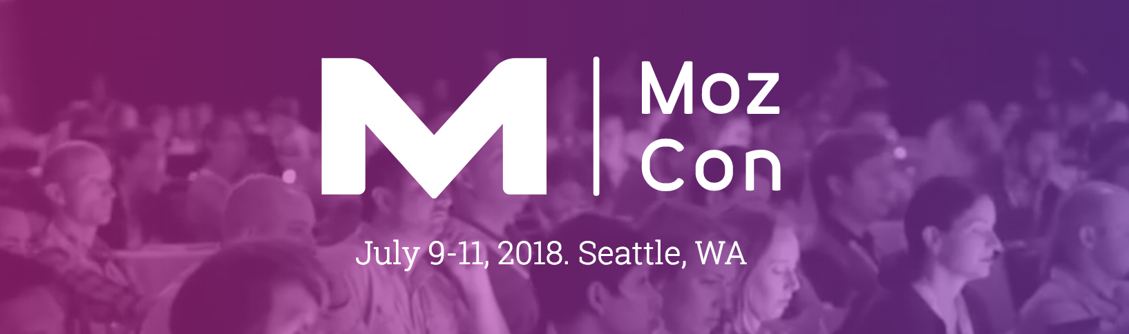 MozCon 2018 Marketing Conference
